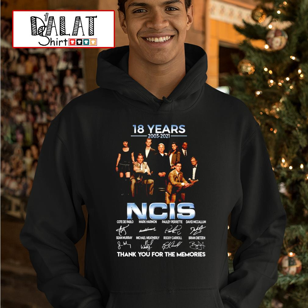 18 years 2003-2021 NCIS thank you for the memories hoodie