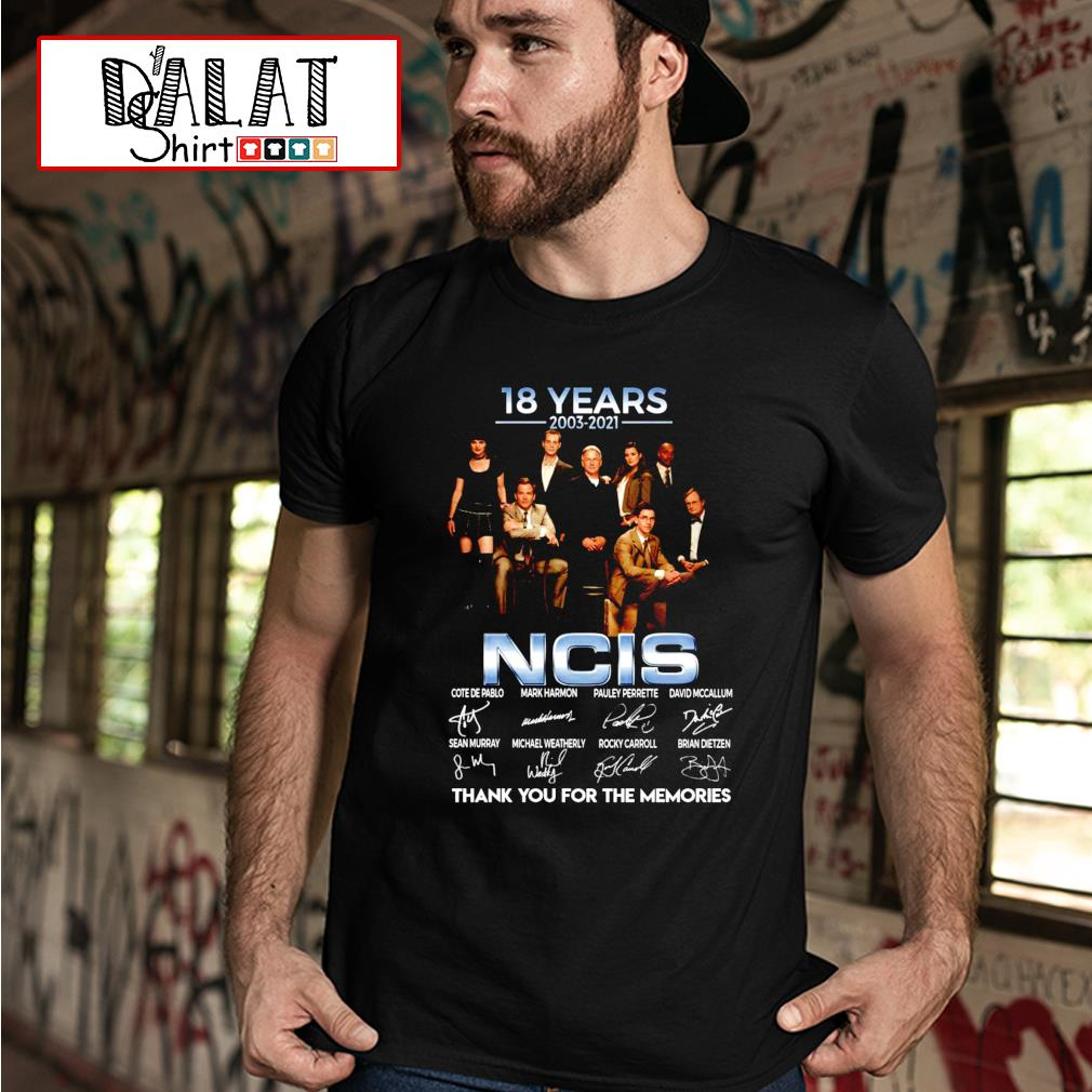 18 years 2003-2021 NCIS thank you for the memories shirt
