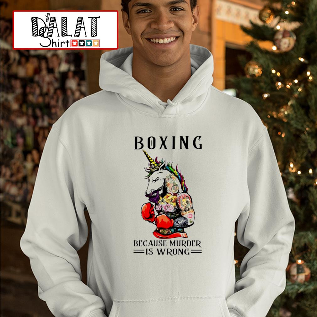 Unicorn boxing because murder is wrong hoodie