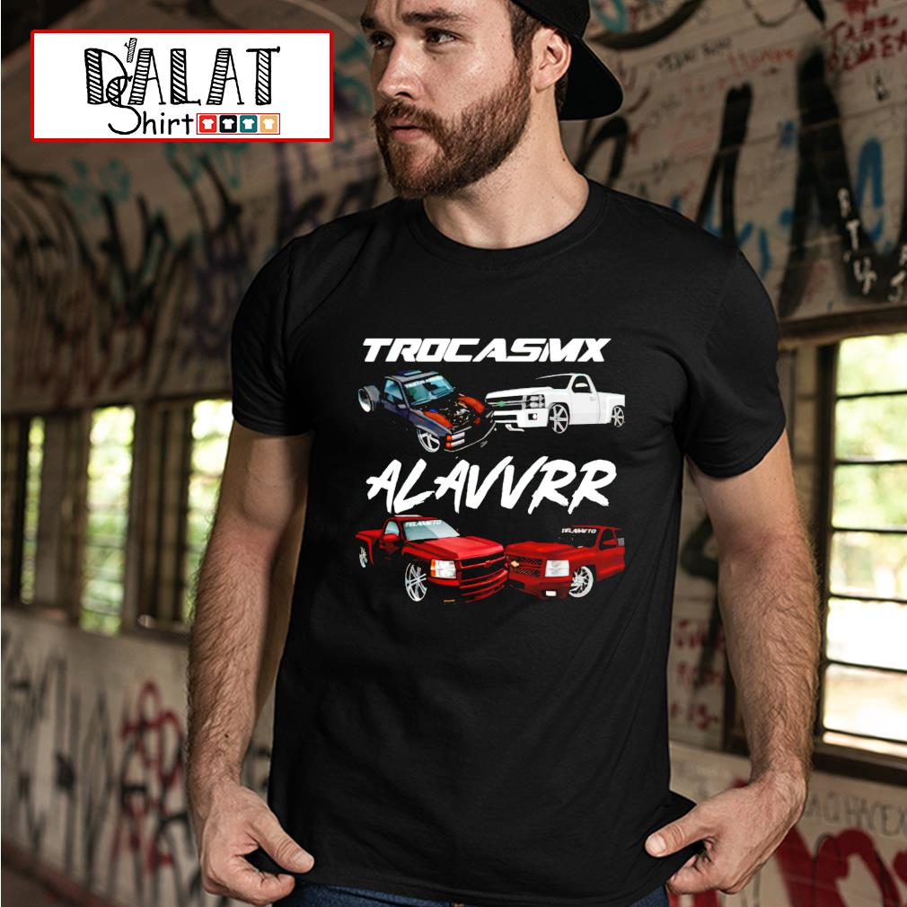 Trocasmx alavvrr car shirt