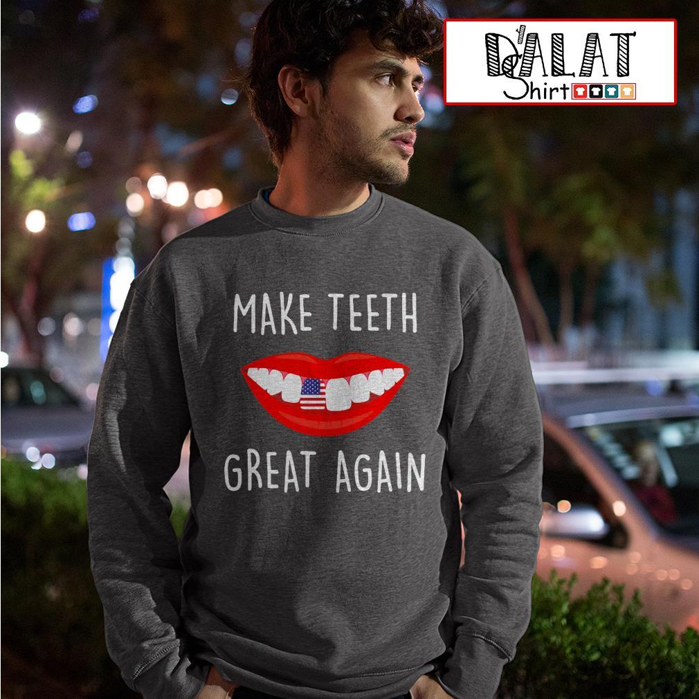 Make teeth great again Sweater