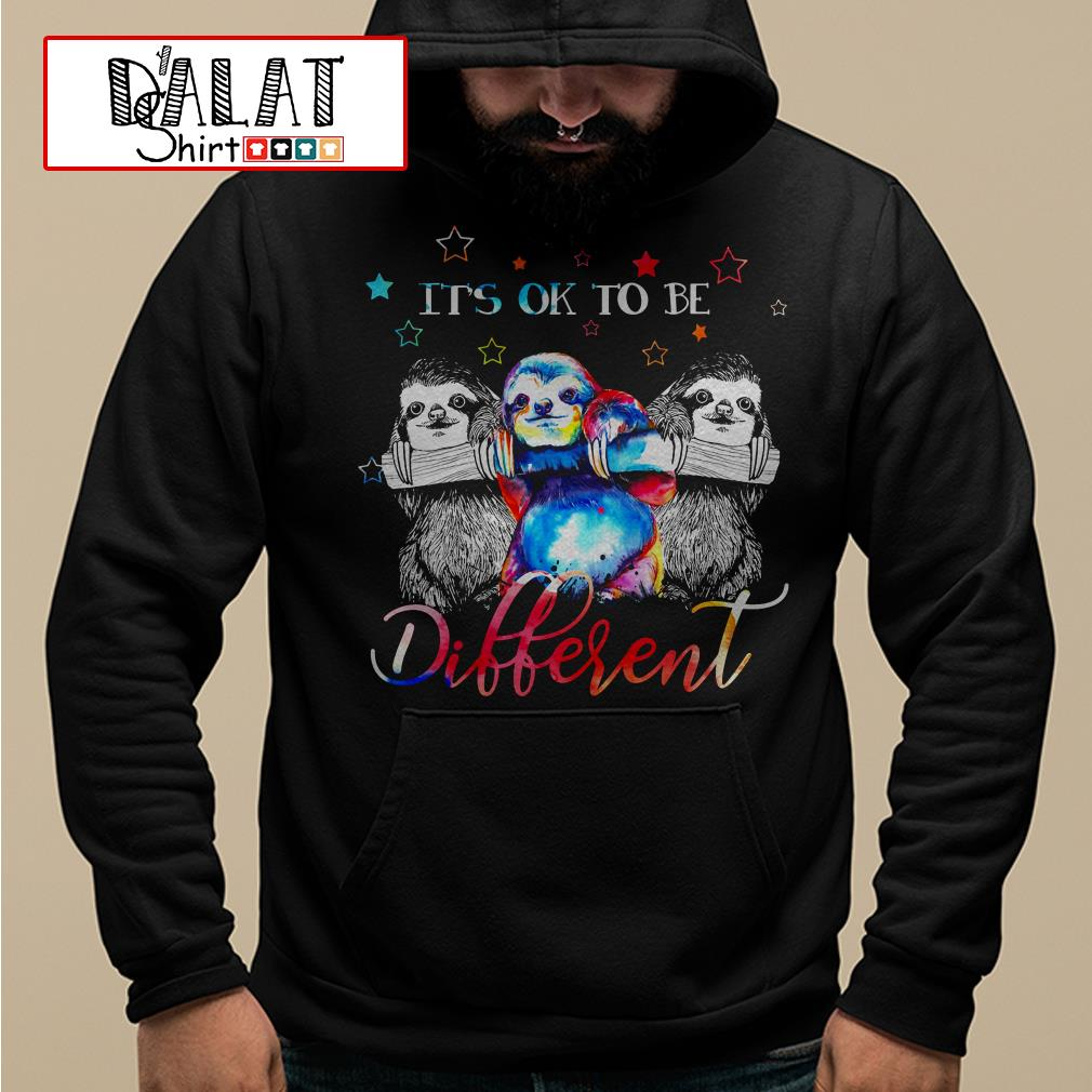 Sloths It's ok to be Different Hoodie