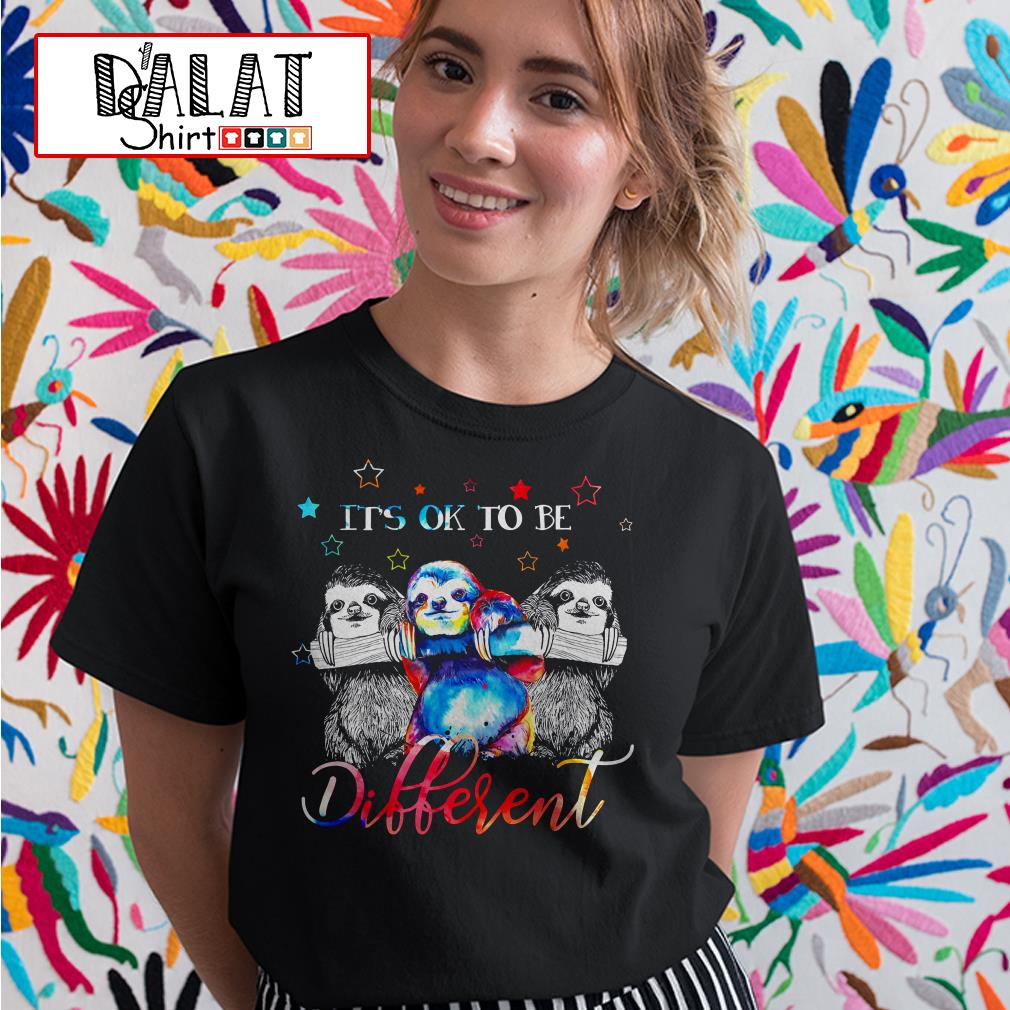 Sloths It's ok to be Different Ladies tee