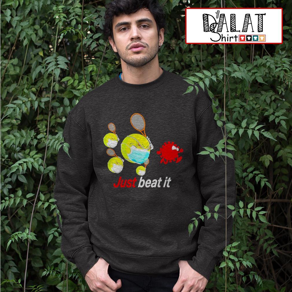 Just beat it coronavirus Sweater