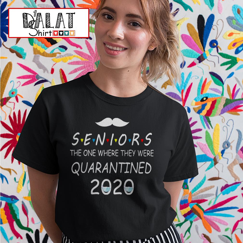 Seniors the one where they were quarantined 2020 Ladies tee