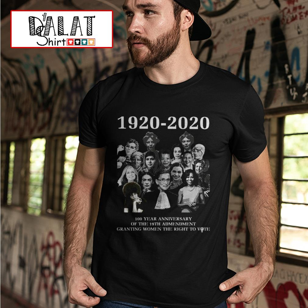 100 year anniversary of the 19th amendment granting women the right to vote 1920 2020 shirt