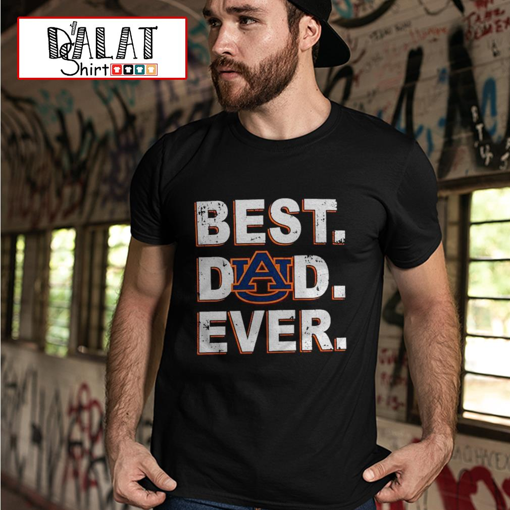 Auburn best dad ever shirt