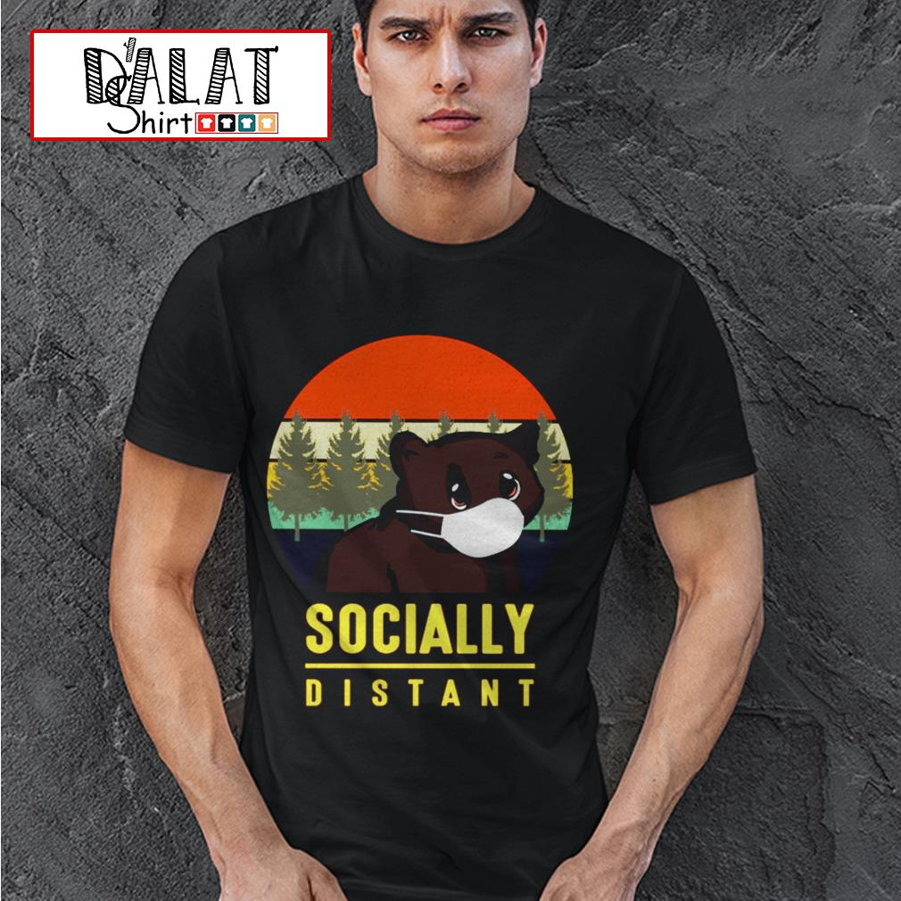Bear mask socially distant vintage shirt