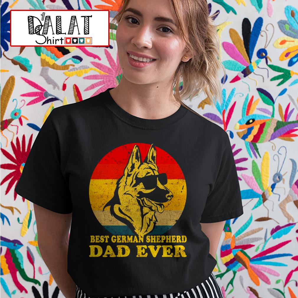 Best German Shepherd dad ever Ladies tee