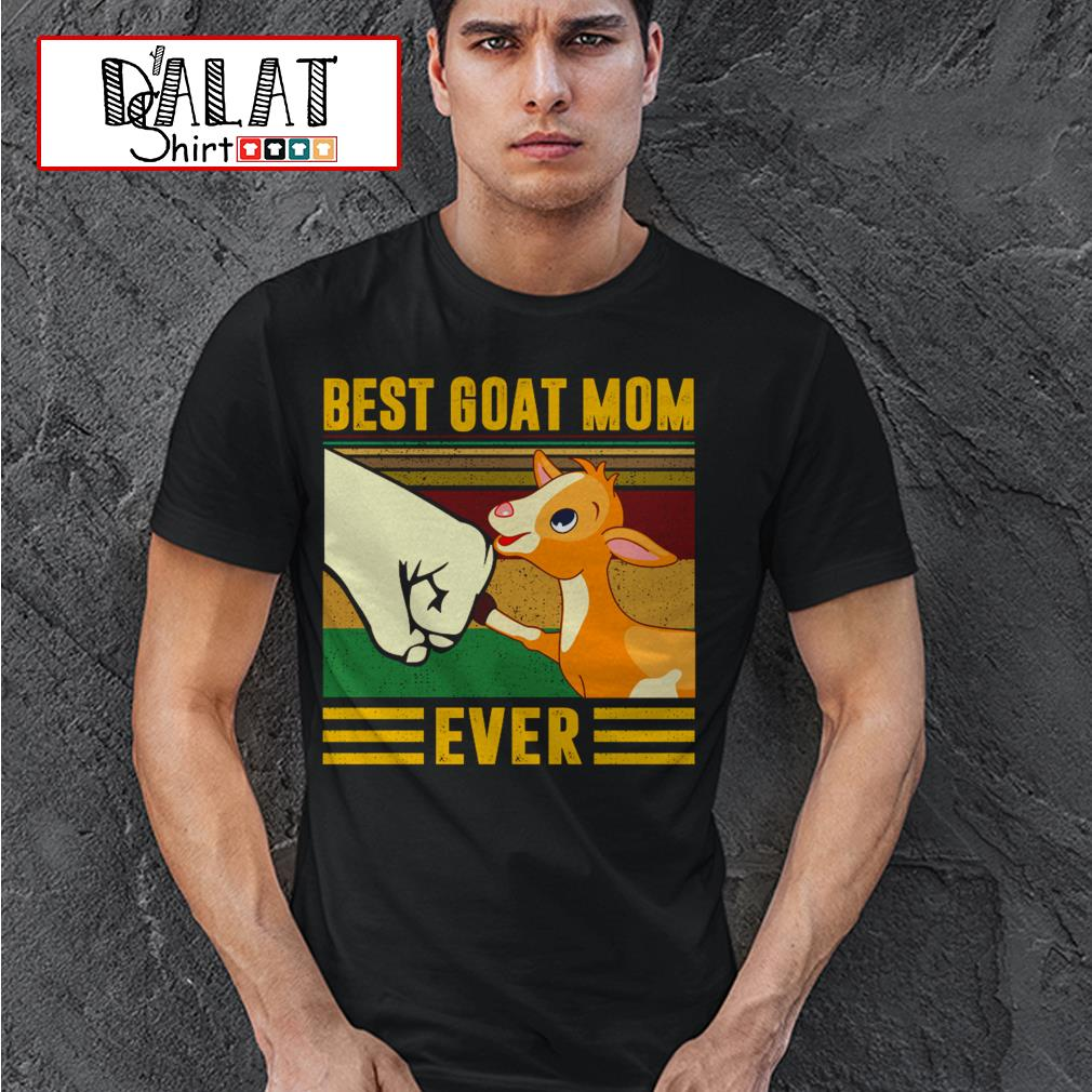 Best Goat Mom ever vintage shirt
