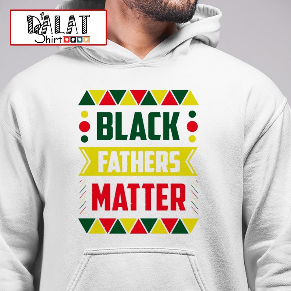 Black fathers matter Hoodie