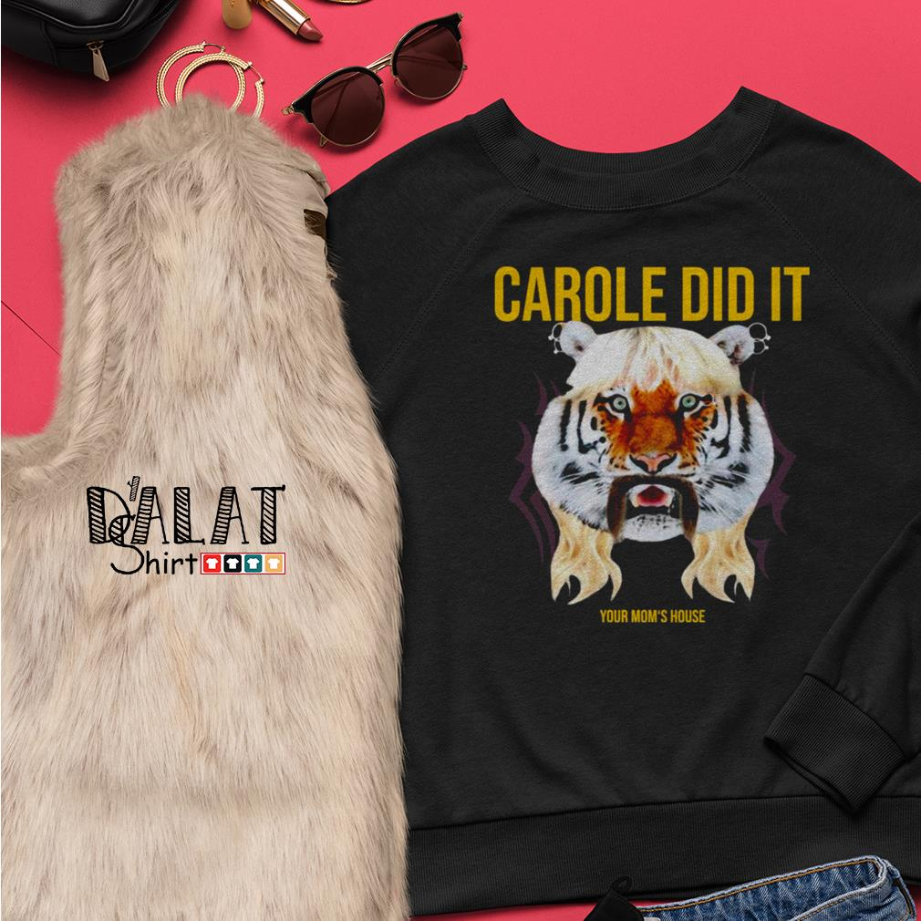 Carole Did it your mom's house Sweater