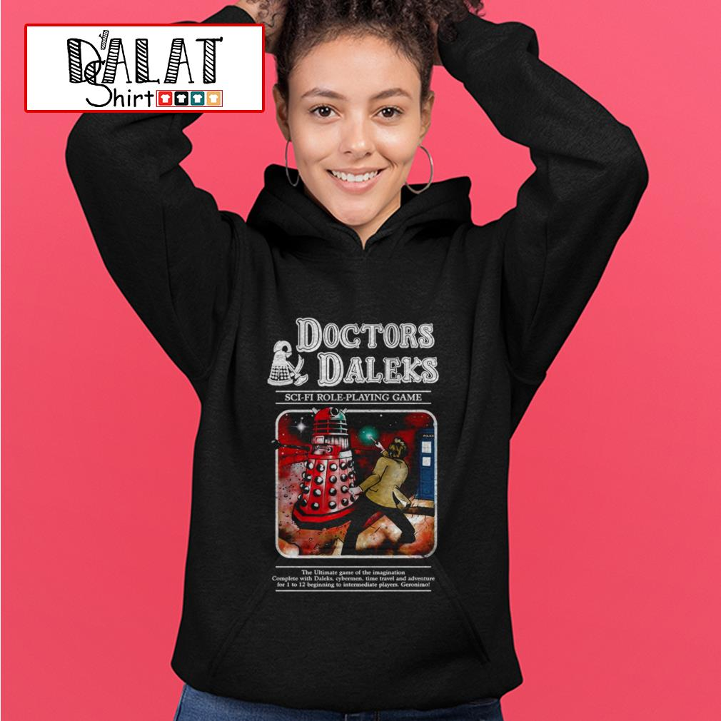 Doctors Daleks sci-fi role-playing game Hoodie