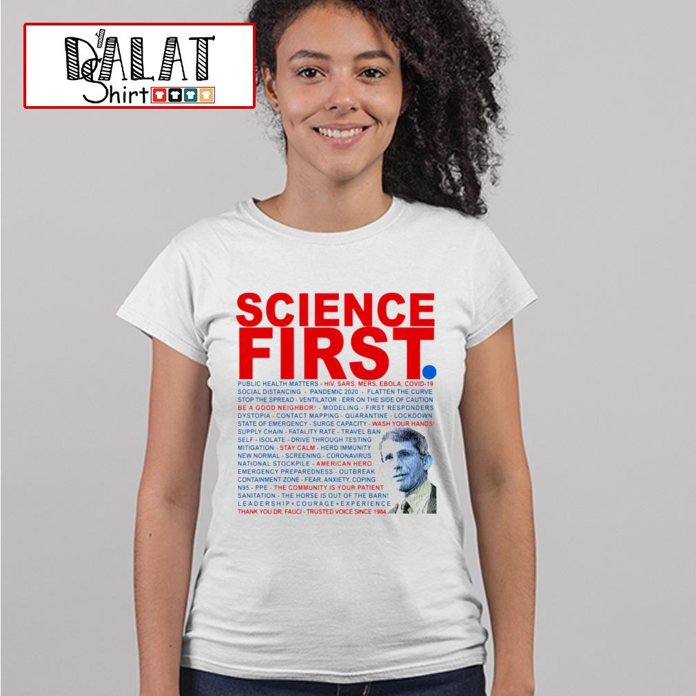 Dr Anthony Fauci Science First Milford Ladies tee
