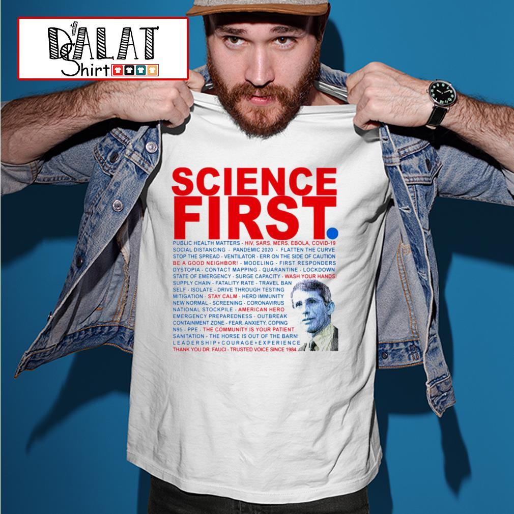 Dr Anthony Fauci Science First Milford shirt