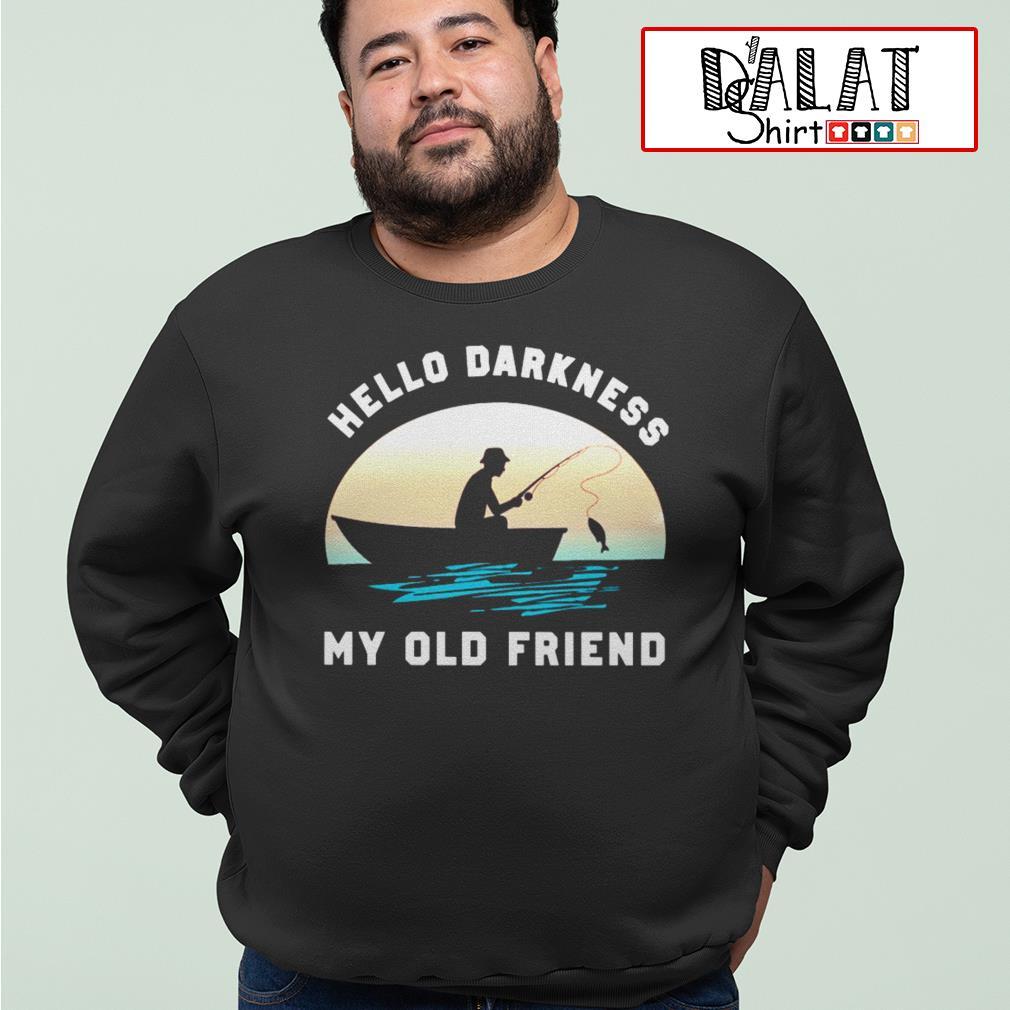 Fishing hello darkness my old friend Sweater