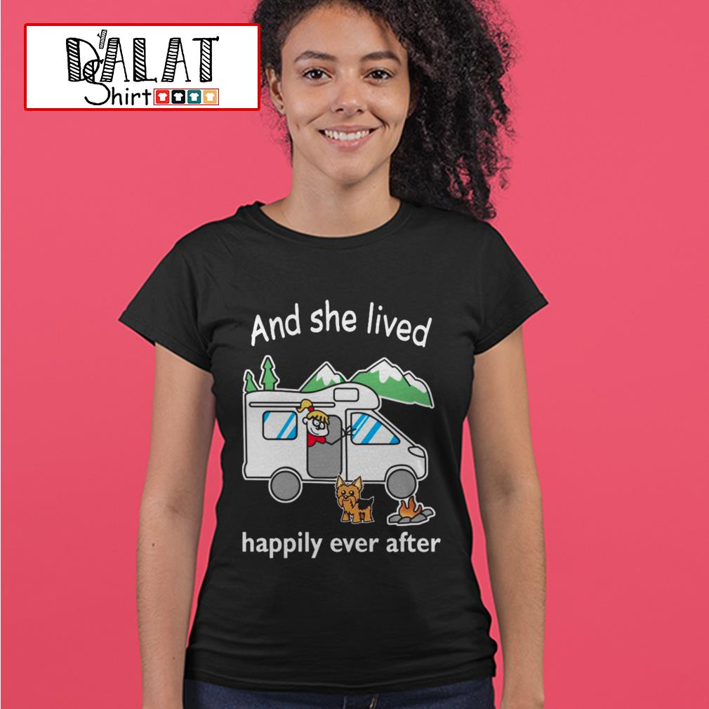 And she lived happily ever after camping Ladies tee