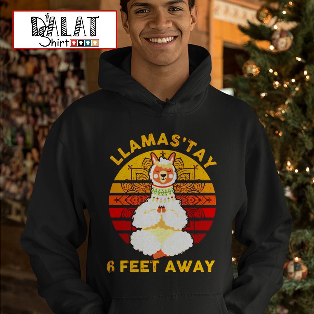 Namas'tay llama 6 feet away Hoodie
