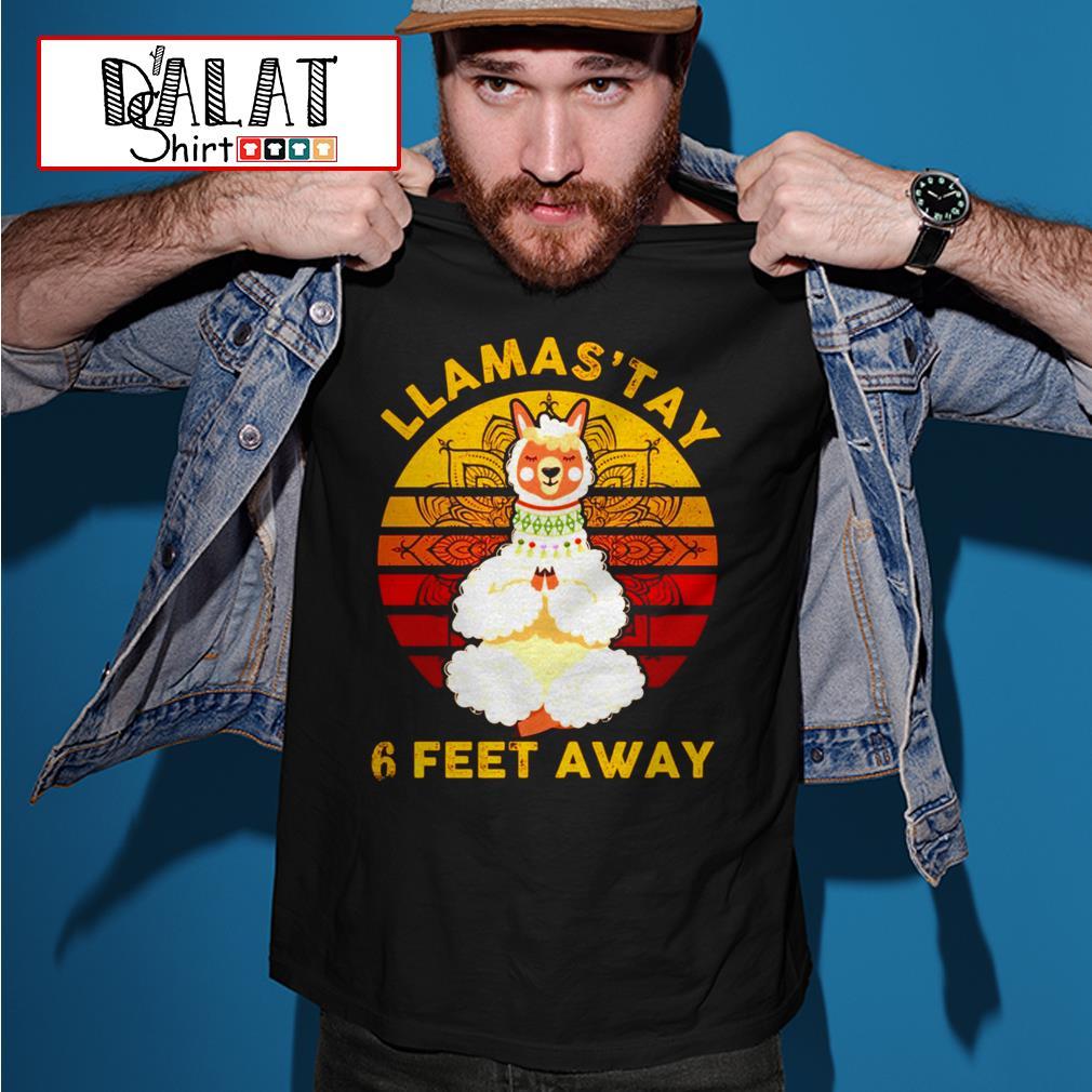 Namas'tay llama 6 feet away shirt