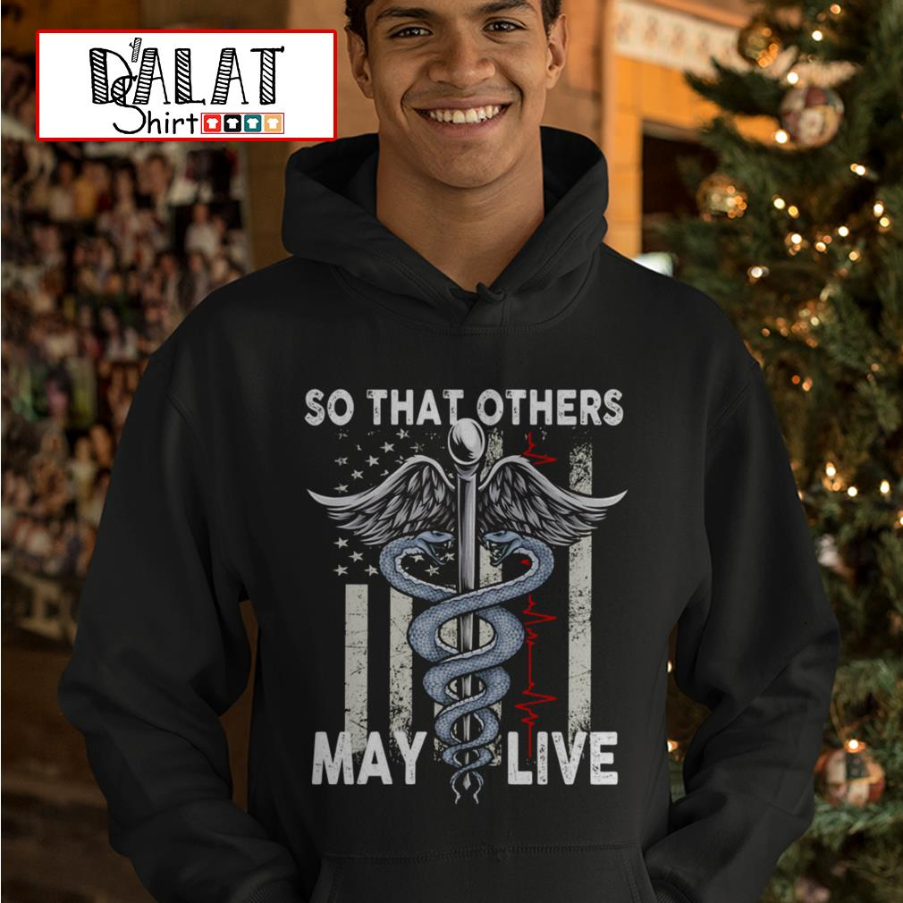 So that others may live Hoodie