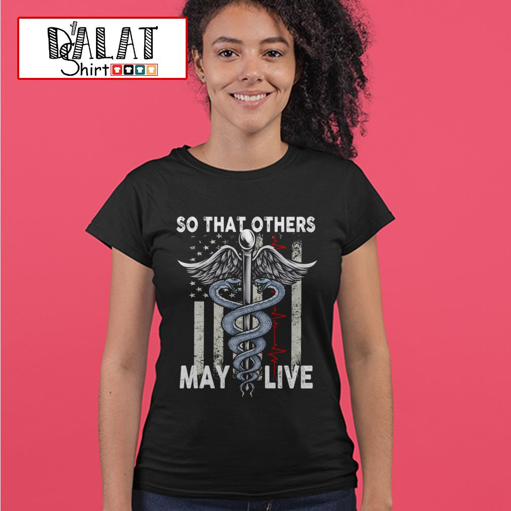 So that others may live Ladies tee