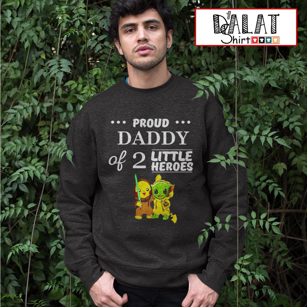 Pikachu and Baby Yoda proud daddy of 2 little heroes Sweater