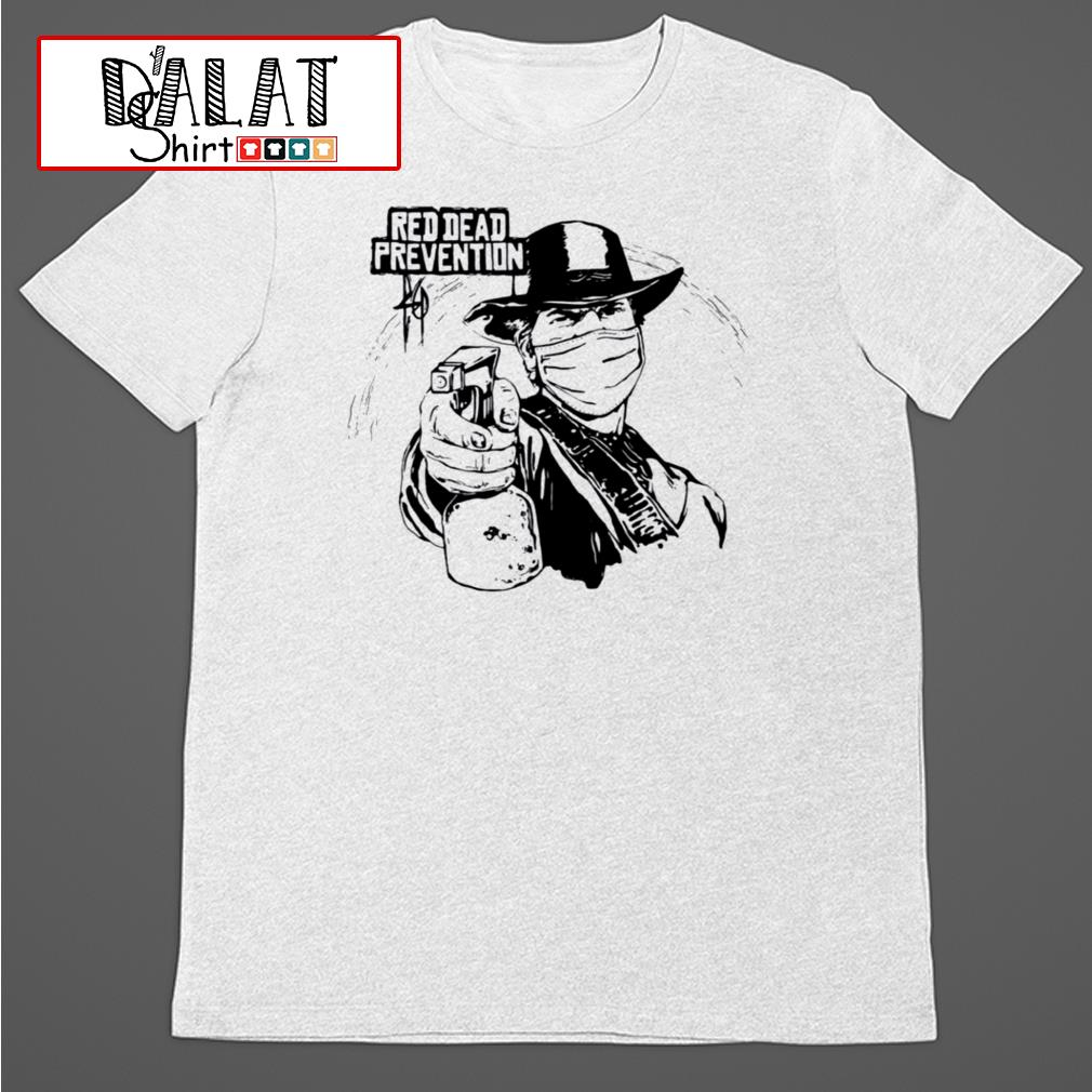 Red Dead Prevention shirt