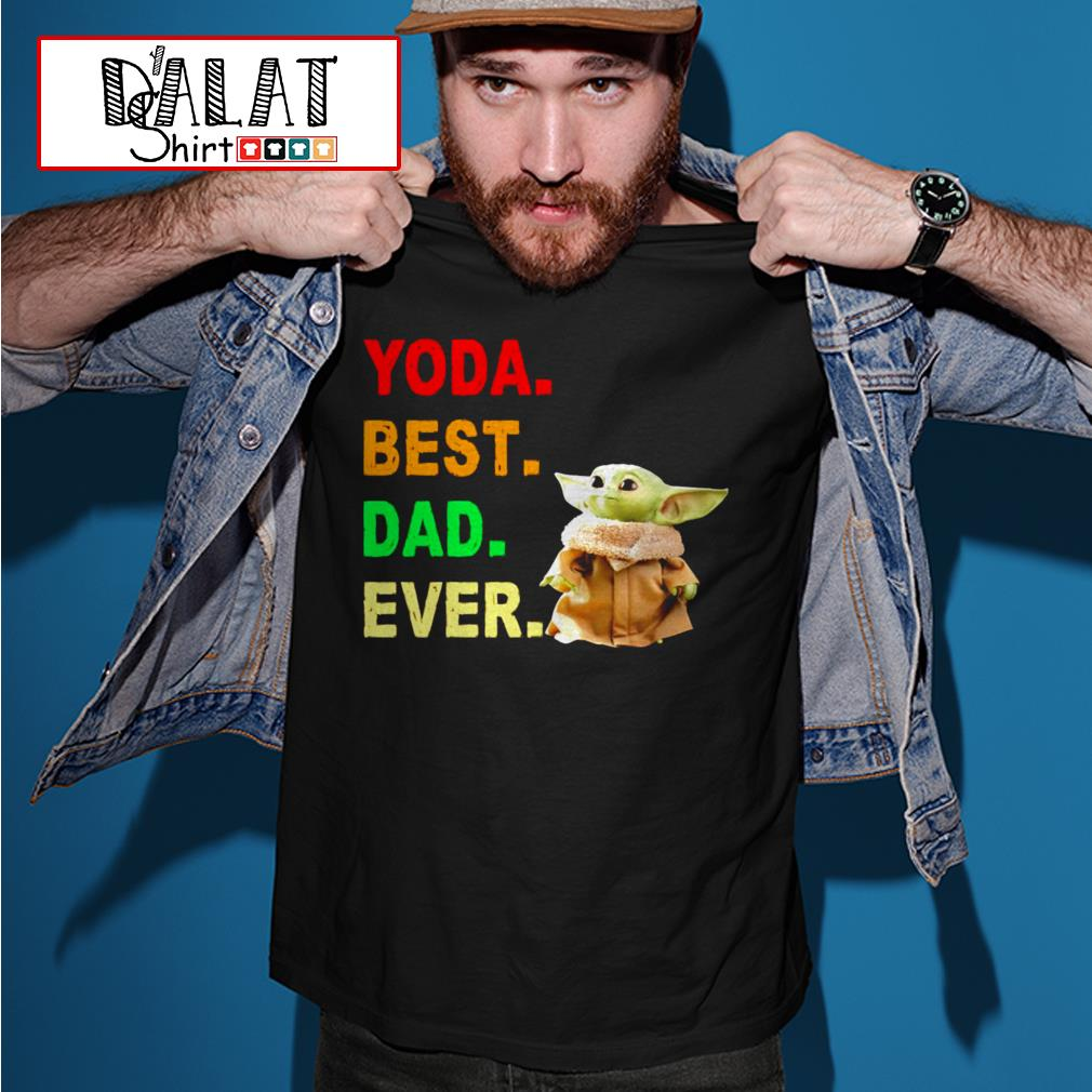 Yoda best dad ever shirt