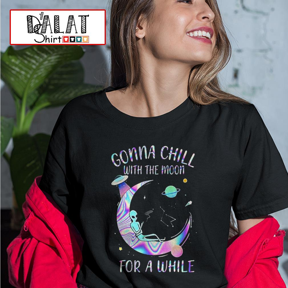Astronomy Gonna Chill with the moon for a while Ladies tee