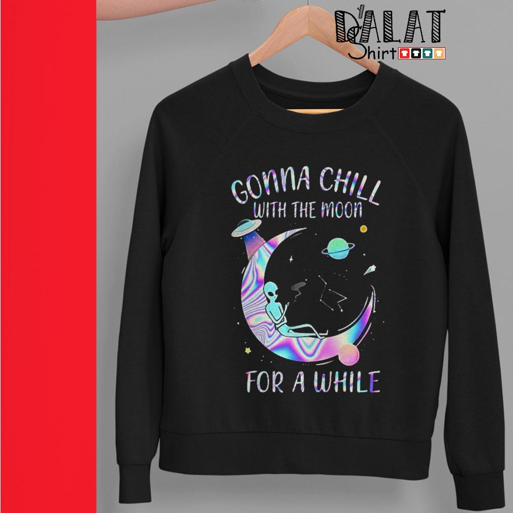Astronomy Gonna Chill with the moon for a while Sweater