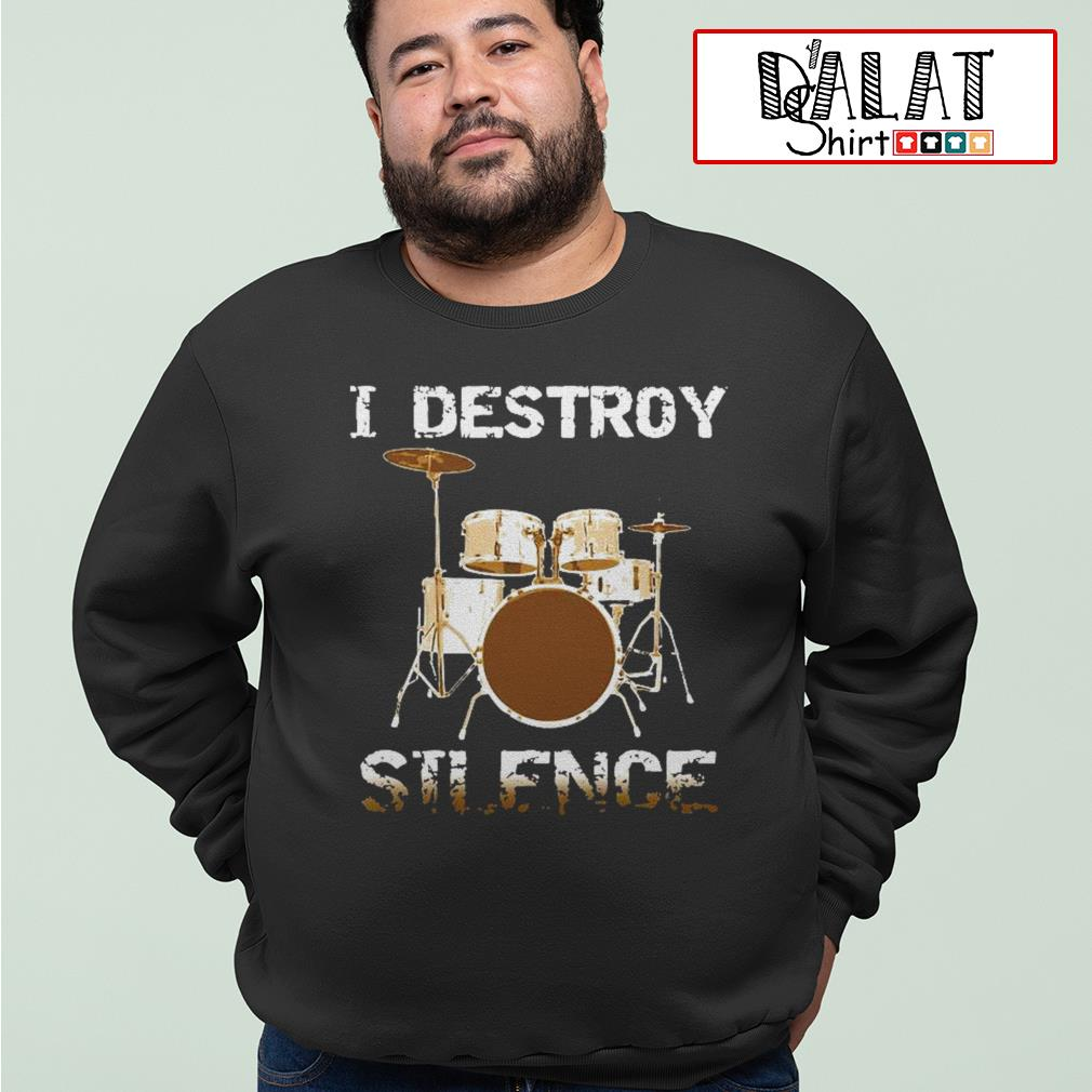 I destroy silence drum Sweater