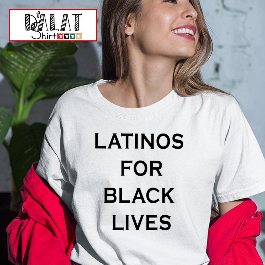 Latinos for black lives Ladies tee