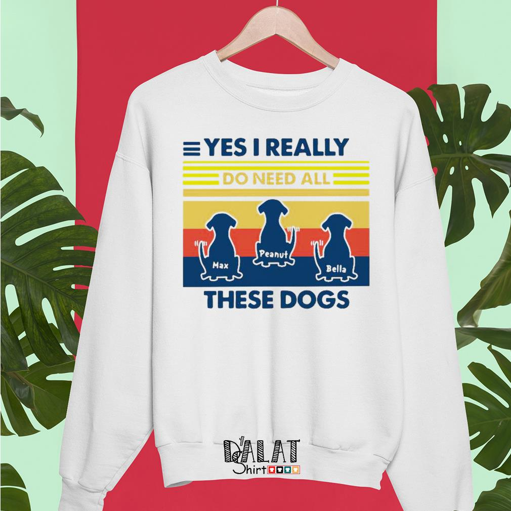 Max Peanut Bella yes I really these dogs vintage Sweater