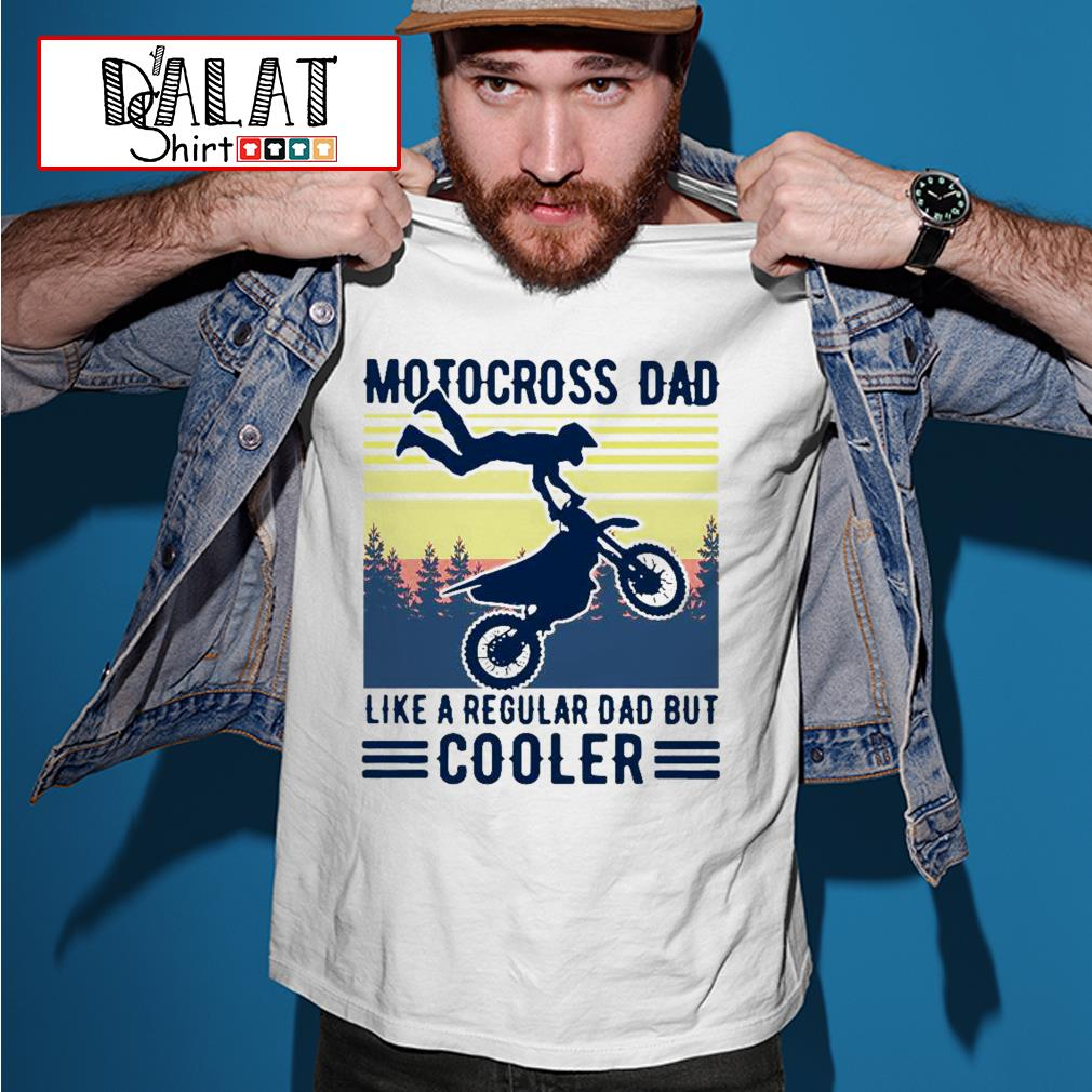 Motocross dad like a regular dad but cooler vintage shirt