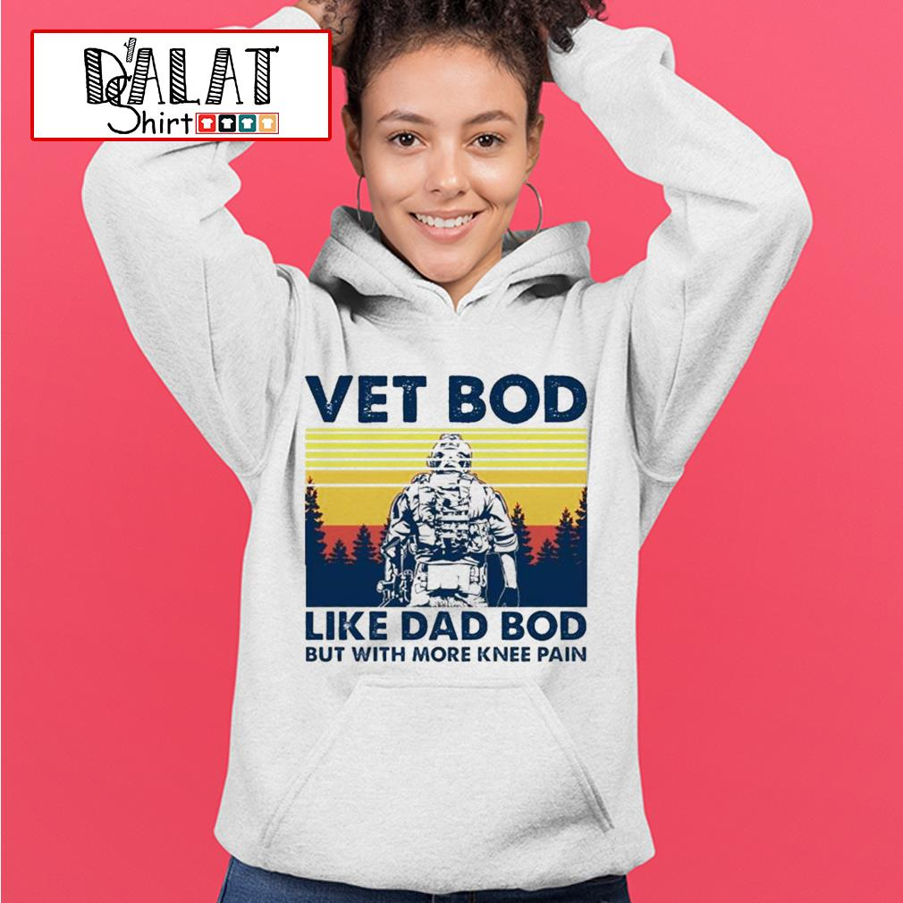 Vet bob like dad bod but with more knee pain vintage Hoodie