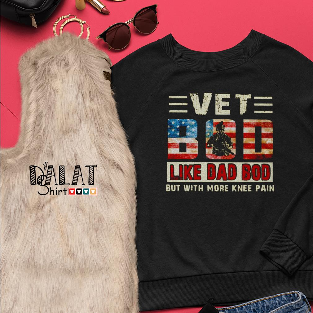 Vet bod like dad bod but with more knee pain America Flag vintage Sweater