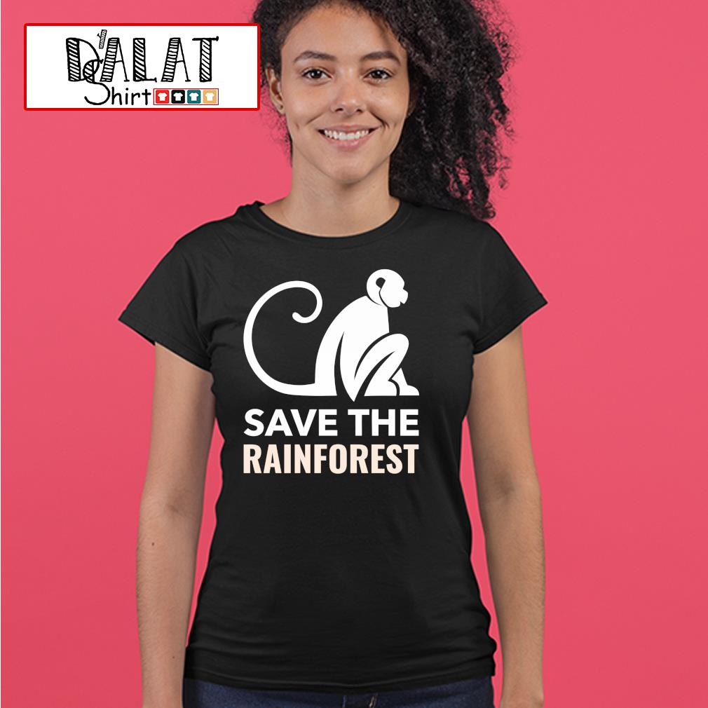 Monkey save the rainforest s ladies-tee