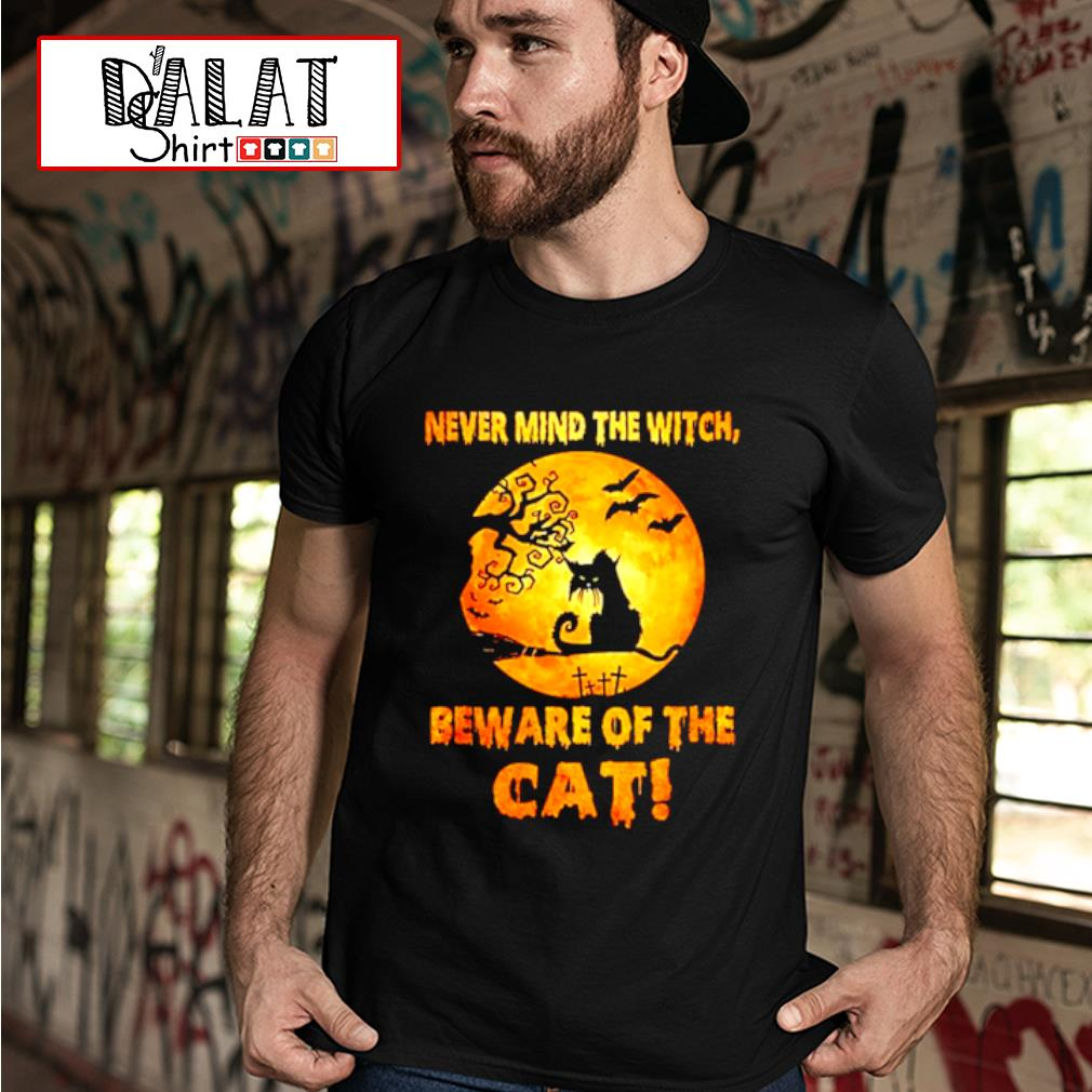 Never mind the witch beware of the Cat moon Halloween shirt MF