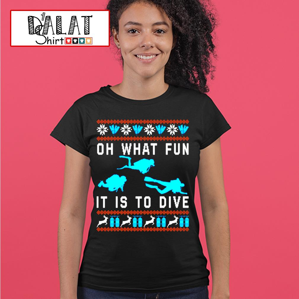 Oh what fun it is to dive Christmas ugly s ladies-tee